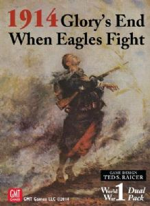 1914 : Glory's End / When Eagles Fight